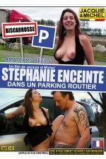 Stephanie enceinte dans un parking routier : DVD spécial sexe amateur avec stéphanie de Biscarosse, sur un parking routier pour sa première exhibe.